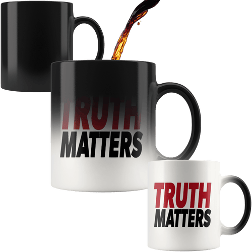 teelaunch Coffee Mug Red/Black / 11oz / White Truth Matters 11oz Color Changing Coffee Mug (5 Variants)