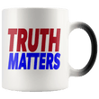Load image into Gallery viewer, teelaunch Coffee Mug Red/Blue / 11oz / White Truth Matters 11oz Color Changing Coffee Mug (5 Variants)
