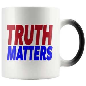 teelaunch Coffee Mug Red/Blue / 11oz / White Truth Matters 11oz Color Changing Coffee Mug (5 Variants)