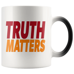 teelaunch Coffee Mug Red/Orange / 11oz / White Truth Matters 11oz Color Changing Coffee Mug (5 Variants)