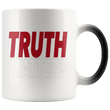 Load image into Gallery viewer, teelaunch Coffee Mug Red/Transparent / 11oz / White Truth Matters 11oz Color Changing Coffee Mug (5 Variants)