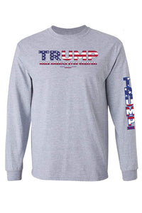 American Patriots Apparel Grey / 3XL / FRONT Unisex Trump USA Make America Even Greater Long Sleeve Shirt