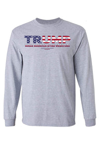 American Patriots Apparel Grey / LARGE / FRONT Unisex Trump USA Make America Even Greater Long Sleeve Shirt