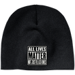 Load image into Gallery viewer, CustomCat Hats Black / One Size All Lives Matter Not Just Black ones CP91 100% Acrylic Beanie (5 Variants)