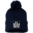 Load image into Gallery viewer, CustomCat Hats Navy/ / One Size All Lives Matter SP15 Pom Pom Knit Cap (12 Variants)