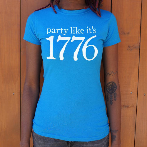 US Drop Ship Ladies T-Shirt Small / Sky Blue Party Like It's 1776 T-Shirt (Ladies)