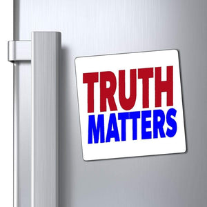 "Printify Magnet 4x4"" / White Truth Matters Magnet"