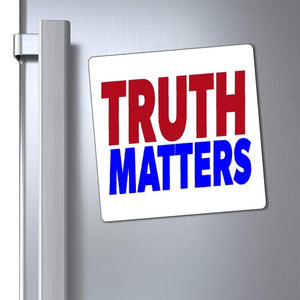 "Printify Magnet 6x6"" / White Truth Matters Magnet"