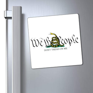 "Printify Magnet 6x6"" / White We The People Gadsden Snake Don't Tread On Me Magnet (3 Sizes)"