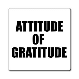 Printify Magnet Attitude of Gratitude Magnet (3 Sizes)