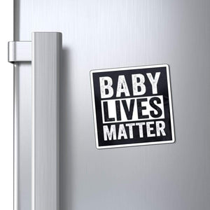 "Printify Magnet Black / 3x3"" Baby Lives Matter Magnet (3 Sizes)"