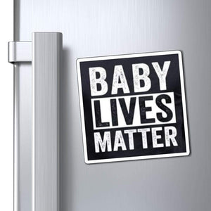 "Printify Magnet Black / 4x4"" Baby Lives Matter Magnet (3 Sizes)"