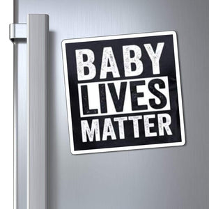"Printify Magnet Black / 6x6"" Baby Lives Matter Magnet (3 Sizes)"