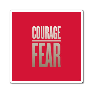 Printify Magnet Courage Over Fear Magnet (3 Sizes)