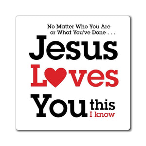 Printify Magnet Jesus Loves You This I Know Magnet (3 Sizes)