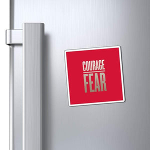 "Printify Magnet Red / 3x3"" Courage Over Fear Magnet (3 Sizes)"