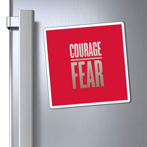 "Printify Magnet Red / 6x6"" Courage Over Fear Magnet (3 Sizes)"