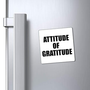 "Printify Magnet White / 3x3"" Attitude of Gratitude Magnet (3 Sizes)"