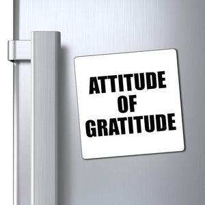 "Printify Magnet White / 4x4"" Attitude of Gratitude Magnet (3 Sizes)"