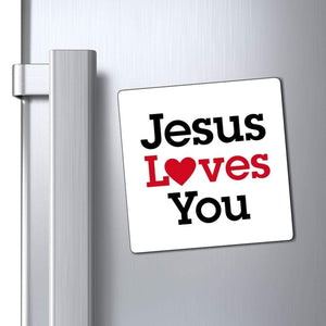 "Printify Magnet White / 4x4"" Jesus Loves You Magnet (3 Sizes)"