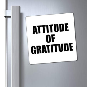 "Printify Magnet White / 6x6"" Attitude of Gratitude Magnet (3 Sizes)"