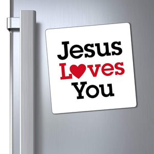 "Printify Magnet White / 6x6"" Jesus Loves You Magnet (3 Sizes)"