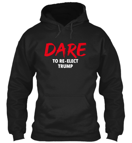Mark Dice Men's Hoodie Dare to Re-Elect Trump Pullover Hoodie (3 Variants)