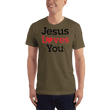 Load image into Gallery viewer, American Patriots Apparel Men's T-Shirt Army / XS Jesus Loves You Black Text T-Shirt (13 Variants)