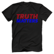 Load image into Gallery viewer, Print Brains Men's T-Shirt Bella + Canvas US Made Cotton Crew / Black / XS Truth Matters Red & Blue Text T-Shirt (6 Variants)