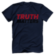 Load image into Gallery viewer, Print Brains Men's T-Shirt Bella + Canvas US Made Cotton Crew / Navy / XS Truth Matters Red & Black Text T-Shirt (6 Variants)