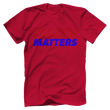 Load image into Gallery viewer, Print Brains Men's T-Shirt Bella + Canvas US Made Cotton Crew / Red / XS Truth Matters Red & Blue Text T-Shirt (6 Variants)