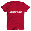Load image into Gallery viewer, Print Brains Men's T-Shirt Bella + Canvas US Made Cotton Crew / Red / XS Truth Matters Red & White Text T-Shirt (6 Variants)