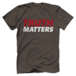 Load image into Gallery viewer, Print Brains Men's T-Shirt Bella + Canvas US Made Cotton Crew / Warm Gray / XS Truth Matters Red & White Text T-Shirt (6 Variants)