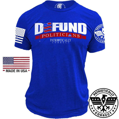 Relentless Defender Men's T-Shirt Defund Politicians Patriotically Correct T-Shirt