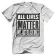 Load image into Gallery viewer, Print Brains Men's T-Shirt Heather Gray / XS ALL LIVES MATTER NOT JUST BLACK ONES Tee (6 Variants)