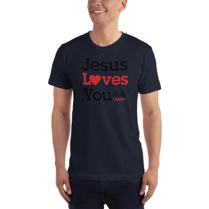 American Patriots Apparel Men's T-Shirt Navy / XS Jesus Loves You This I Know T-Shirt (13 Variants)