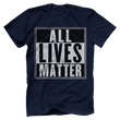 Load image into Gallery viewer, Print Brains Men's T-Shirt Port & Co US Made Cotton Tee / Navy / S ALL Lives Matter Tee (6 Variants)