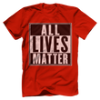 Load image into Gallery viewer, Print Brains Men's T-Shirt Port & Co US Made Cotton Tee / Red / S ALL Lives Matter Tee (6 Variants)