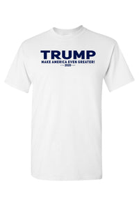 American Patriots Apparel Men's T-Shirt White / SMALL / FRONT Unisex Trump Make America Even Greater Short Sleeve Shirt (5 Variants)
