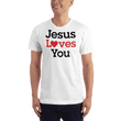 Load image into Gallery viewer, American Patriots Apparel Men's T-Shirt White / XS Jesus Loves You Black Text T-Shirt (13 Variants)