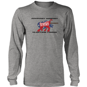 Print Brains Port & Co US Made Cotton Long Sleeve Crew / Heather Gray / S Rampant Donkey Election Fraud 2020 Long-Sleeve (8 Variants)