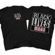 Load image into Gallery viewer, Print Brains Port & Co US Made Cotton Tee / Black / S BLACK LIVES MAGA Left Chest Full Back Tee (6 Variants)