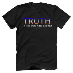 Print Brains Port & Co US Made Cotton Tee / Black / S TRUTH It's The New Hate Speech T-Shirt (6 Variants)