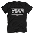 Load image into Gallery viewer, Print Brains Port & Co US Made Cotton Tee / Black / S Where's Hunter? T-Shirt (6 Variants)