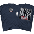 Load image into Gallery viewer, Print Brains Port & Co US Made Cotton Tee / Navy / S BLACK LIVES MAGA Left Chest Full Back Tee (6 Variants)