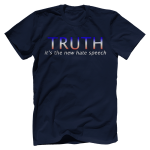 Print Brains Port & Co US Made Cotton Tee / Navy / S TRUTH It's The New Hate Speech T-Shirt (6 Variants)
