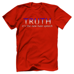 Print Brains Port & Co US Made Cotton Tee / Red / S TRUTH It's The New Hate Speech T-Shirt (6 Variants)
