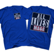 Load image into Gallery viewer, Print Brains Port & Co US Made Cotton Tee / Royal Blue / S ALL LIVES MAGA Left Chest Full Back Tee (6 Variants)