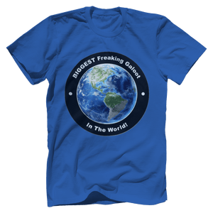 Print Brains Port & Co US Made Cotton Tee / Royal Blue / S BIGGEST Freaking Galoot In The World T-Shirt (6 Variants)