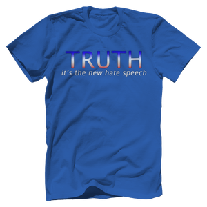 Print Brains Port & Co US Made Cotton Tee / Royal Blue / S TRUTH It's The New Hate Speech T-Shirt (6 Variants)